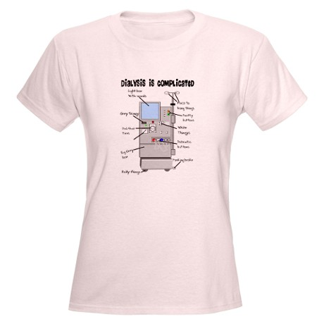 WOMAN'S DIALYSIS T-SHIRT. CLICK HERE.