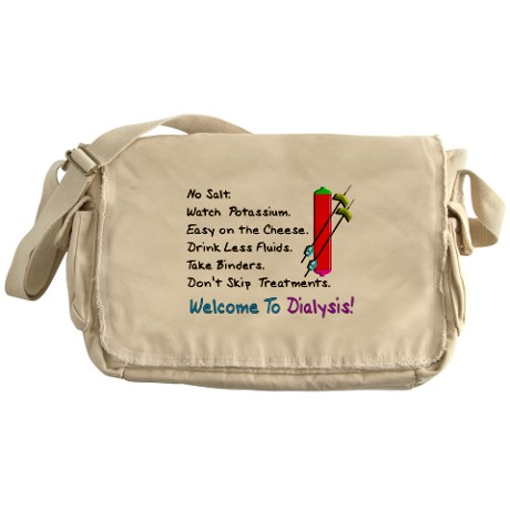 Welcome To Dialysis Messenger Bag. Click Here.