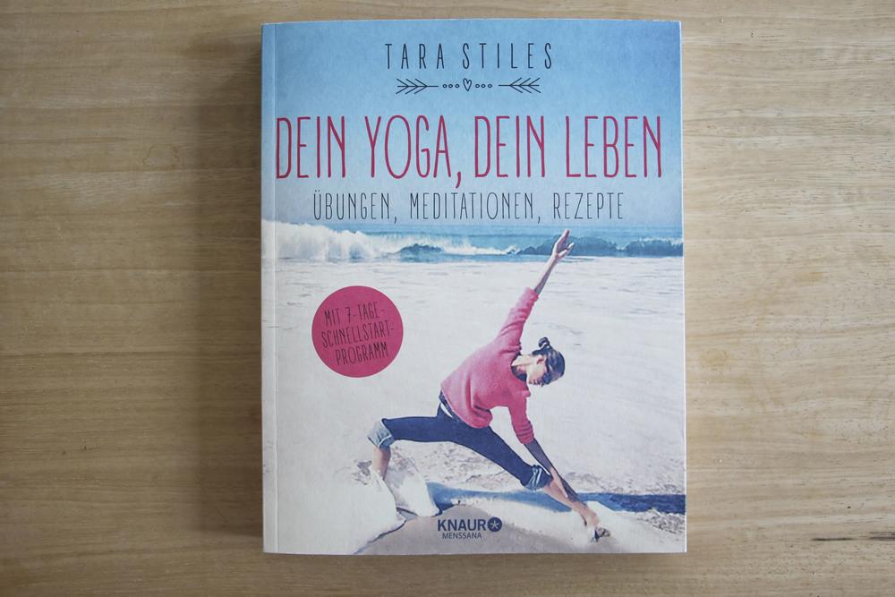Tara Stiles, dein Yoga dein Leben, Rezeptbuch, Yoga Buch, Ratgeber3232.jpg