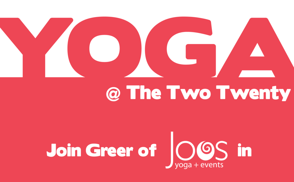 Complimentary yoga for the month of May, courtesy of Greer Frances and Joos Yoga.