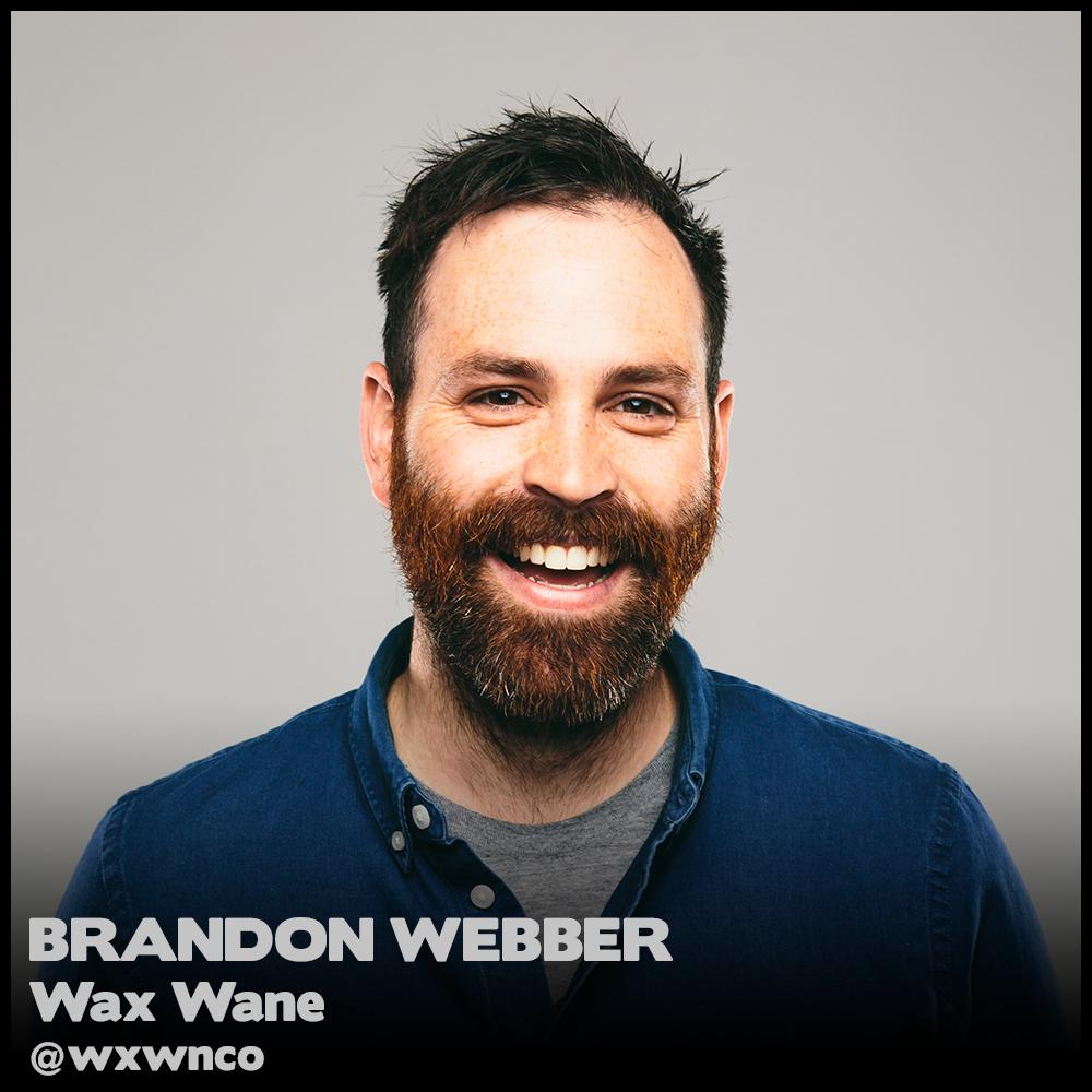 WaxWane_Brandon_Webber.png