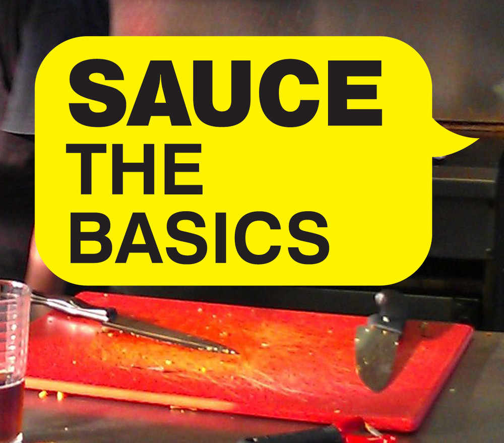 You are going to need to know some sauces.
