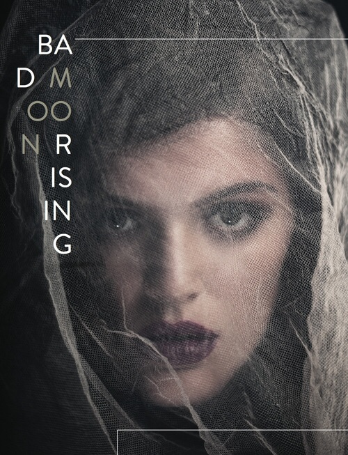 BAD MOON RISING     ROUGE MAGAZINE