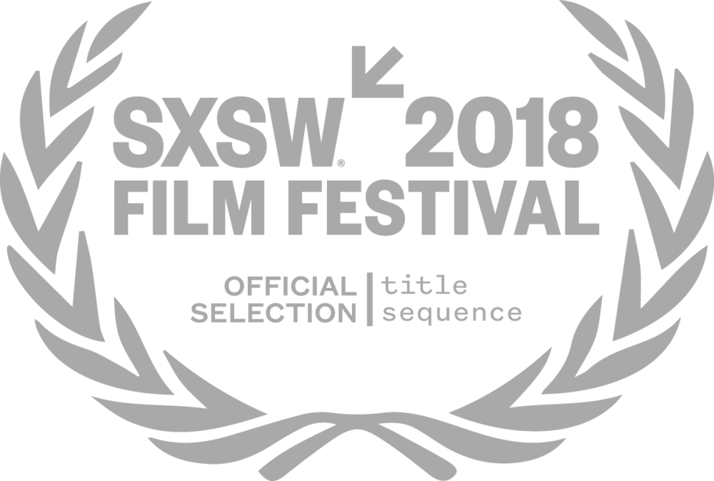 SXSW 2018 Official Selection for Title Design   -