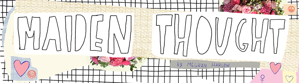 Maiden thought blog header