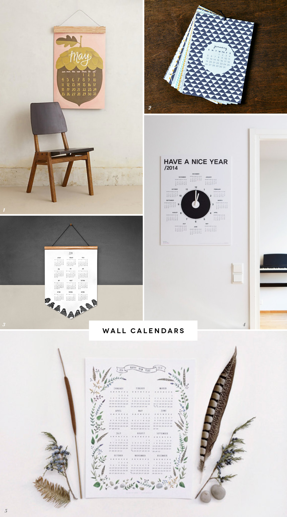 1. Oversized Wall Calendar by 1Canoe2 // 2. Illustrated Wall Calendar by Retro Menagerie // 3. Robin Wall Calendar by The Paperbird Society // 4. What Time Is It Wall Calendar by Dubu Dumo // 5. Botanical Calendar by Miles of Light