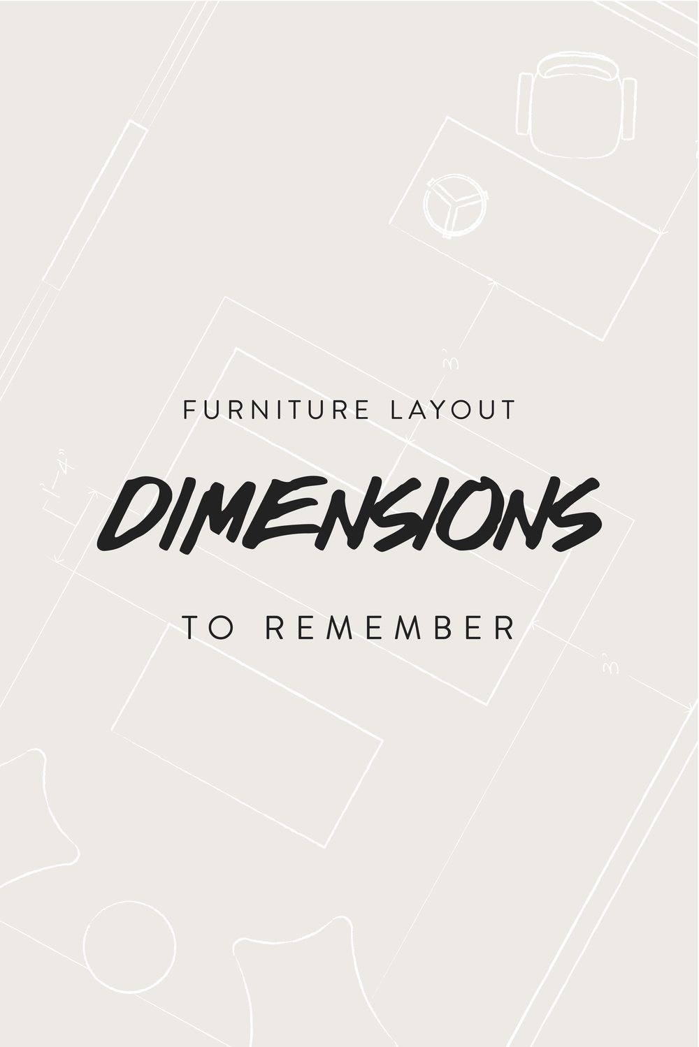 Important dimensions to remember when planning your furniture layout.  Click to learn more.