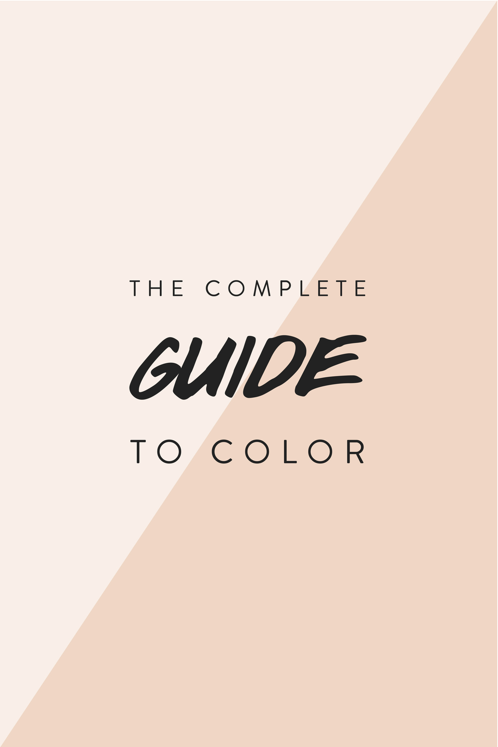 The Complete Guide to Color