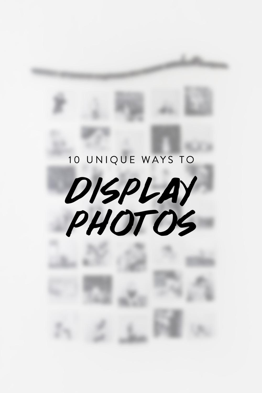 10 Unique Ways To Display Photos