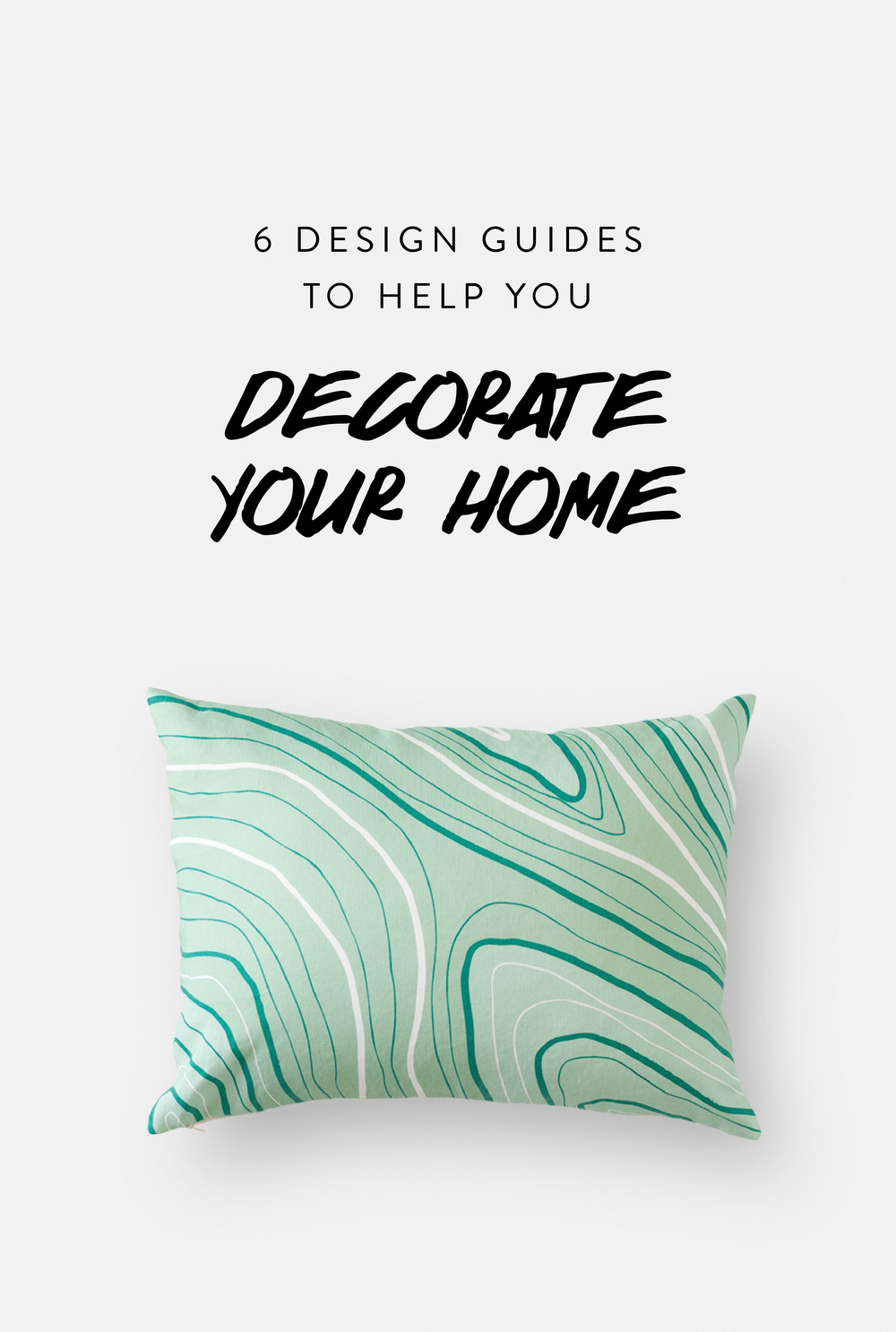 6 Design Guides To Help You Decorate Your Home
