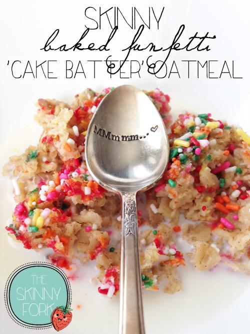 Skinny Baked Funfetti Cake Batter Oatmeal