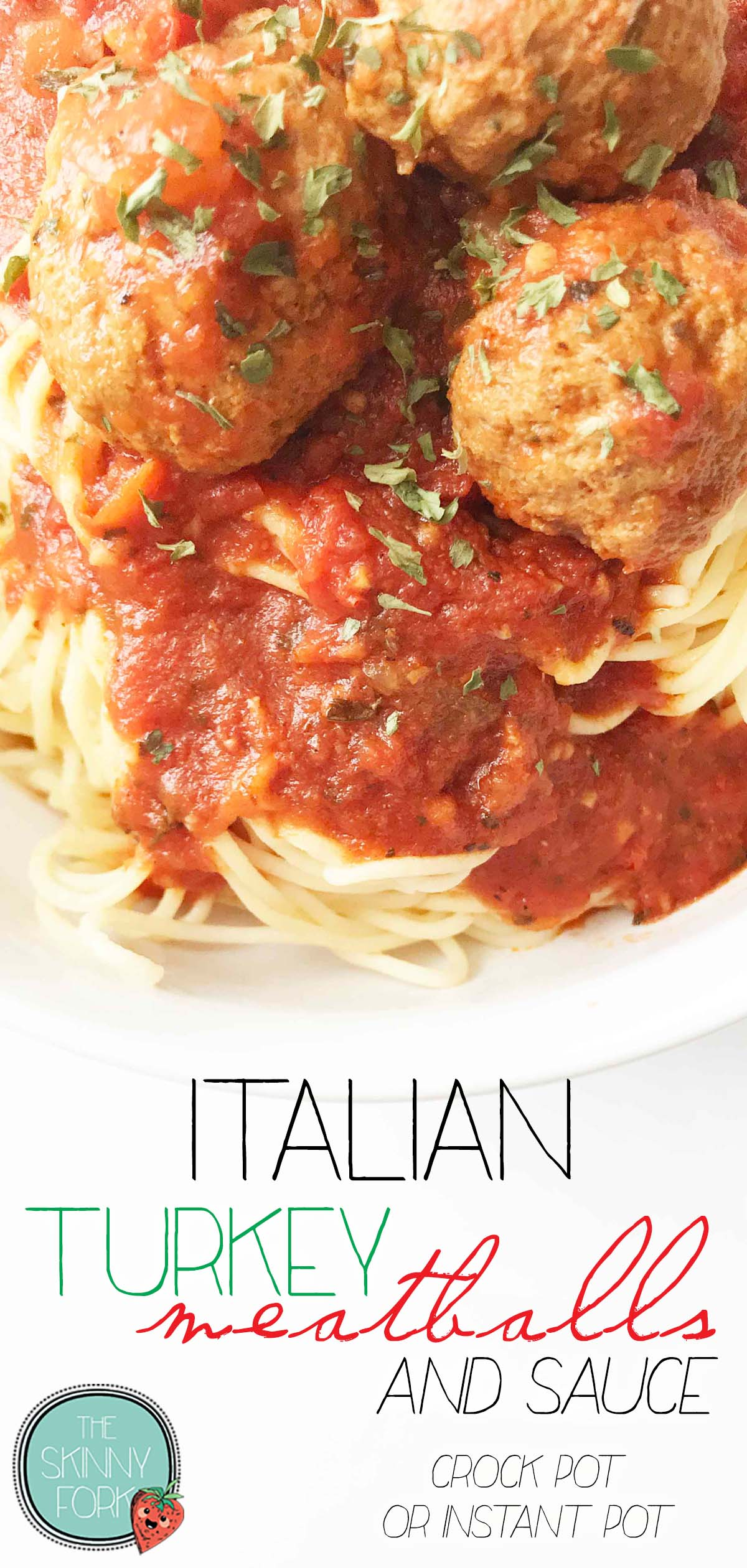 Italian Turkey Meatballs & Sauce (Crock Pot or Instant Pot)