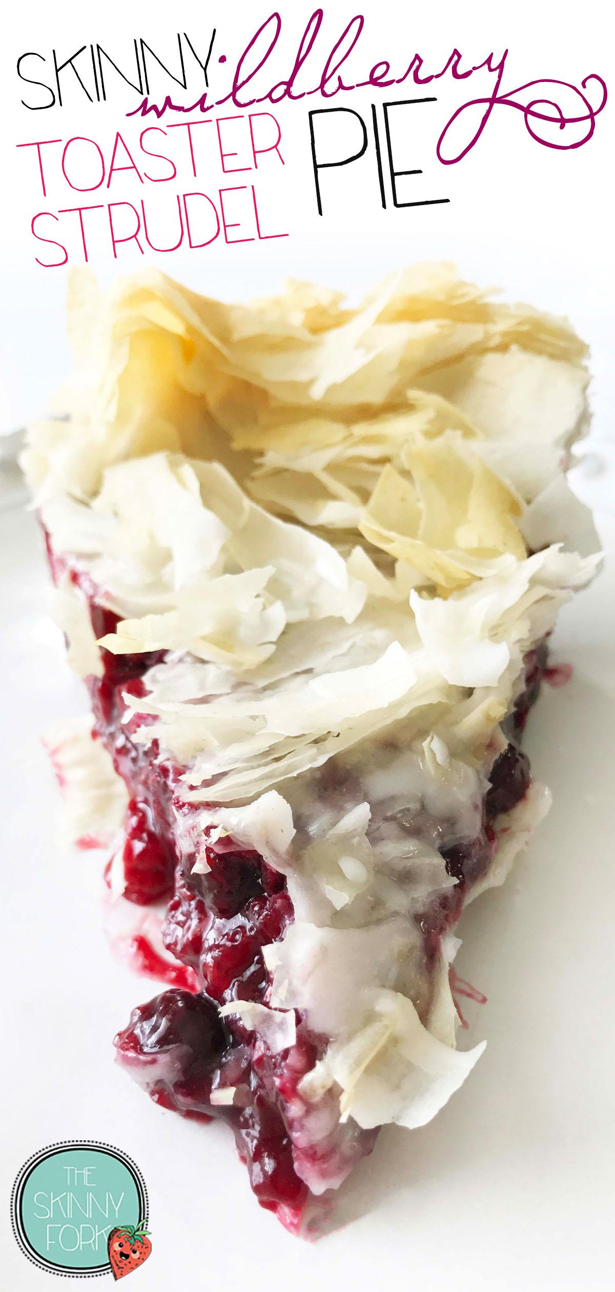 Skinny Wildberry 'Toaster Strudel' Pie