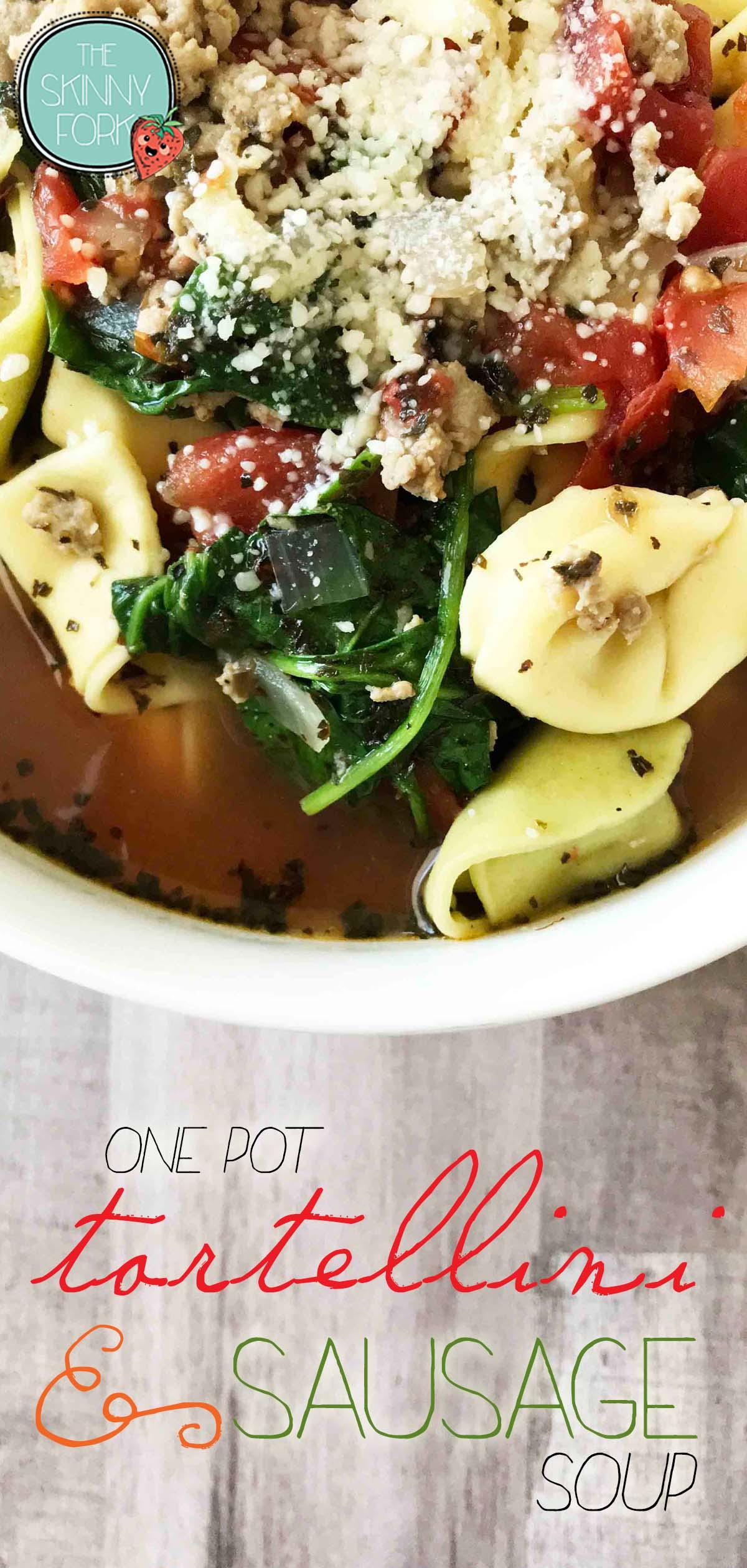 'One Pot' Tortellini & Sausage Soup