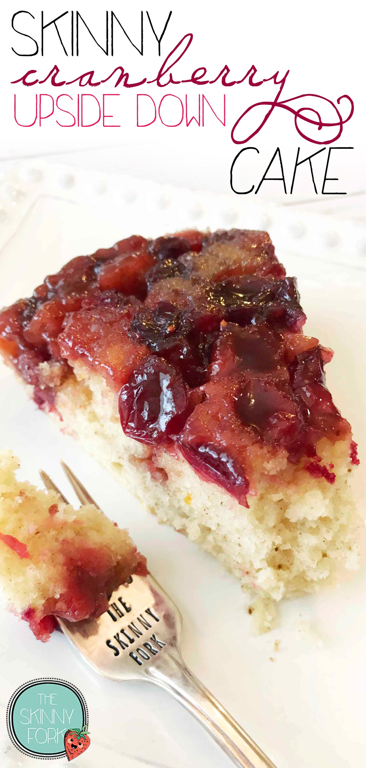 Skinny Cranberry Upside Down Cake