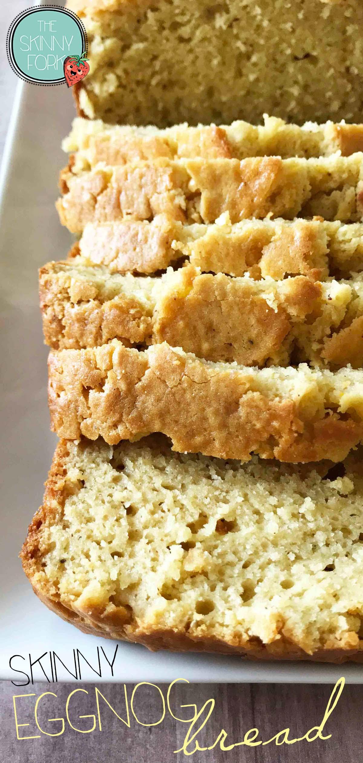 Skinny Eggnog Bread