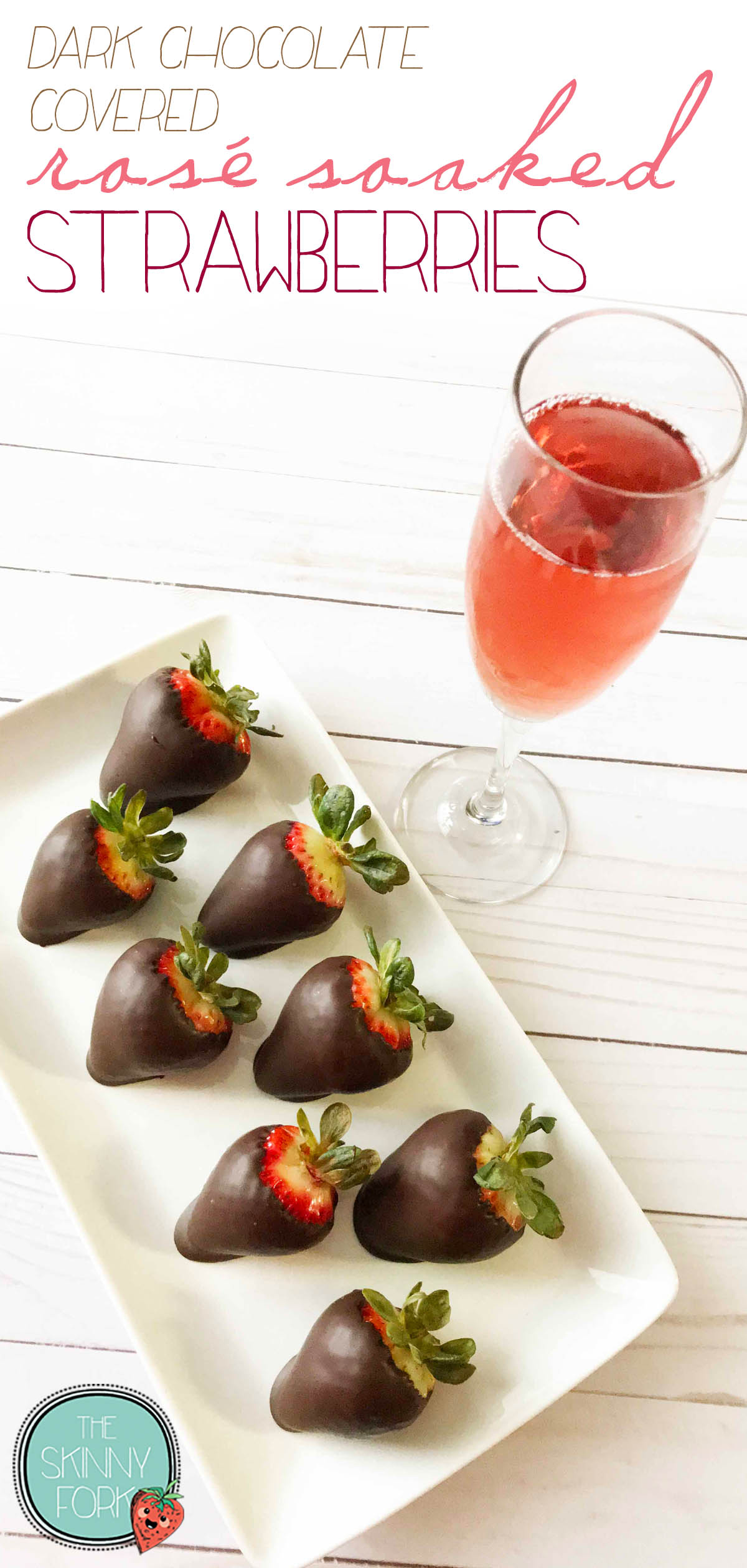 Dark Chocolate Covered Rosé Soaked Strawberries