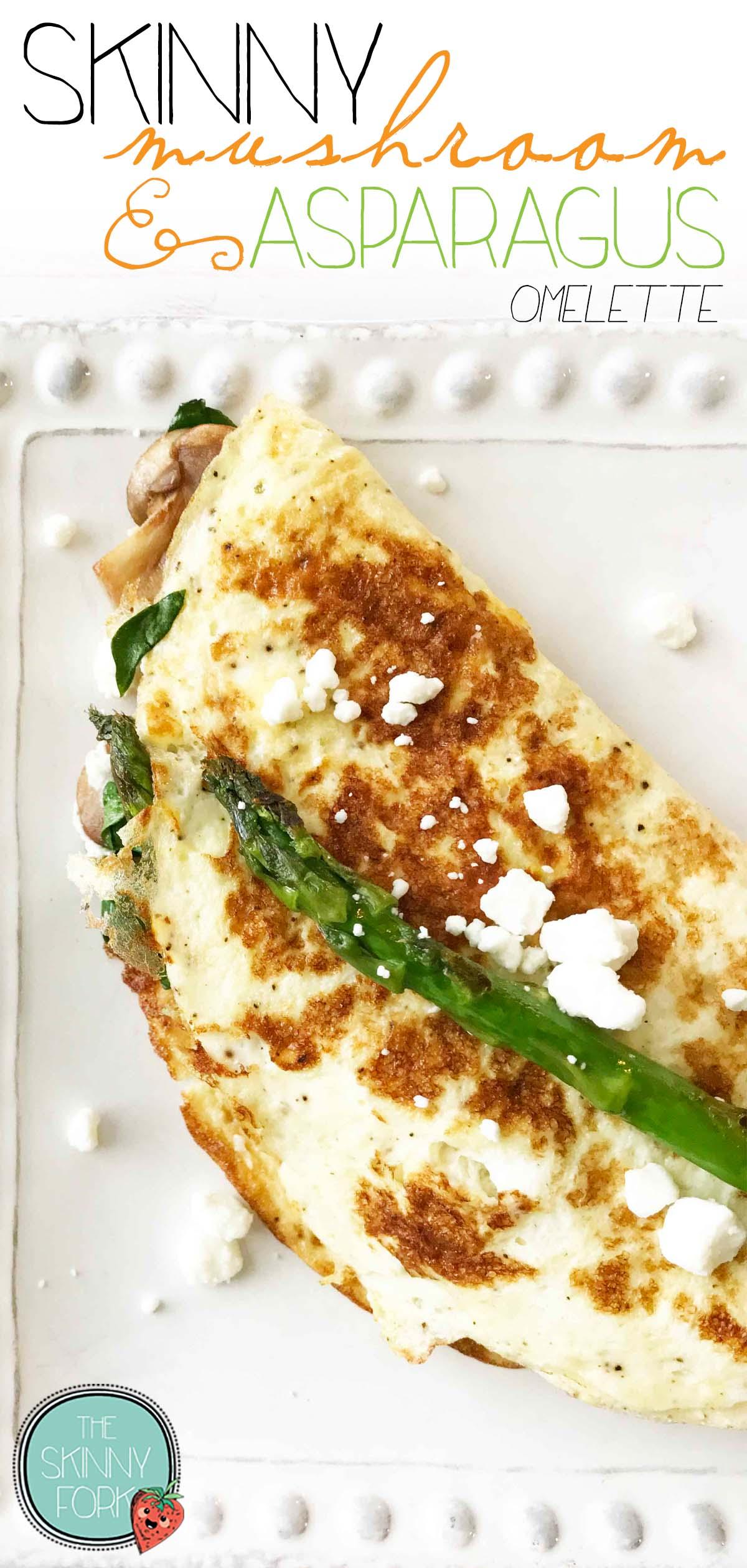 Skinny Mushroom & Asparagus Omelette