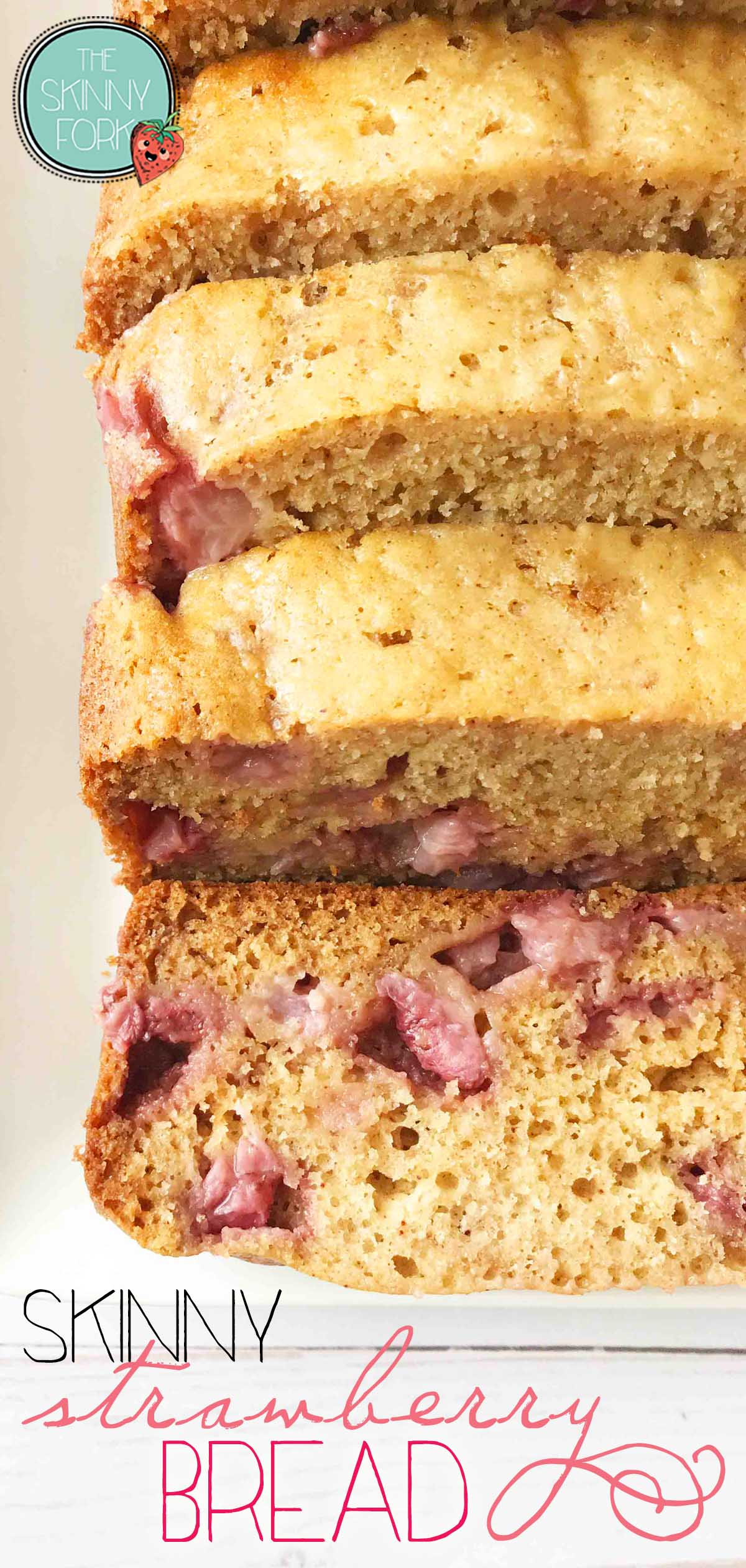 Skinny Strawberry Bread