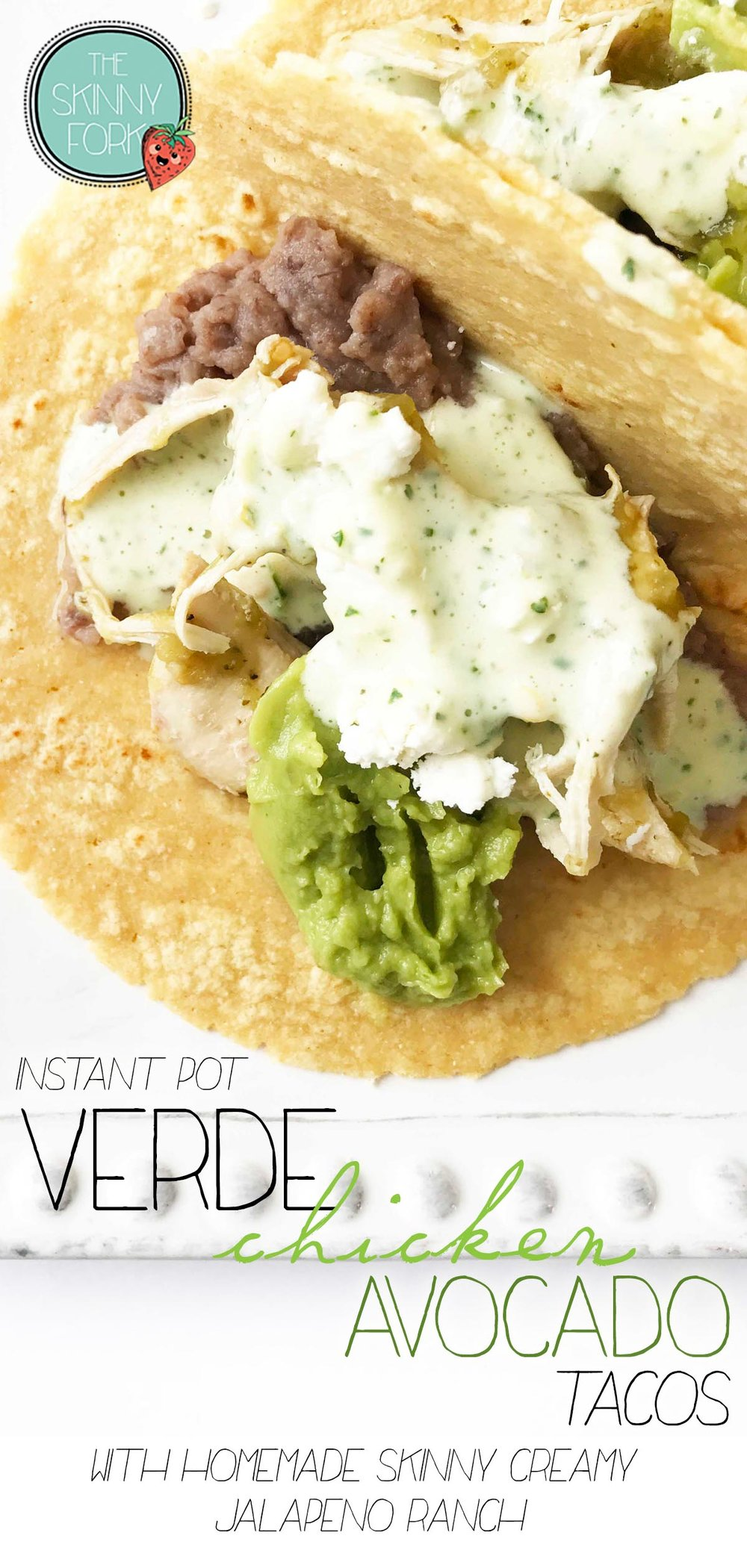 Instant Pot Verde Chicken Tacos (With Creamy Jalapeño)