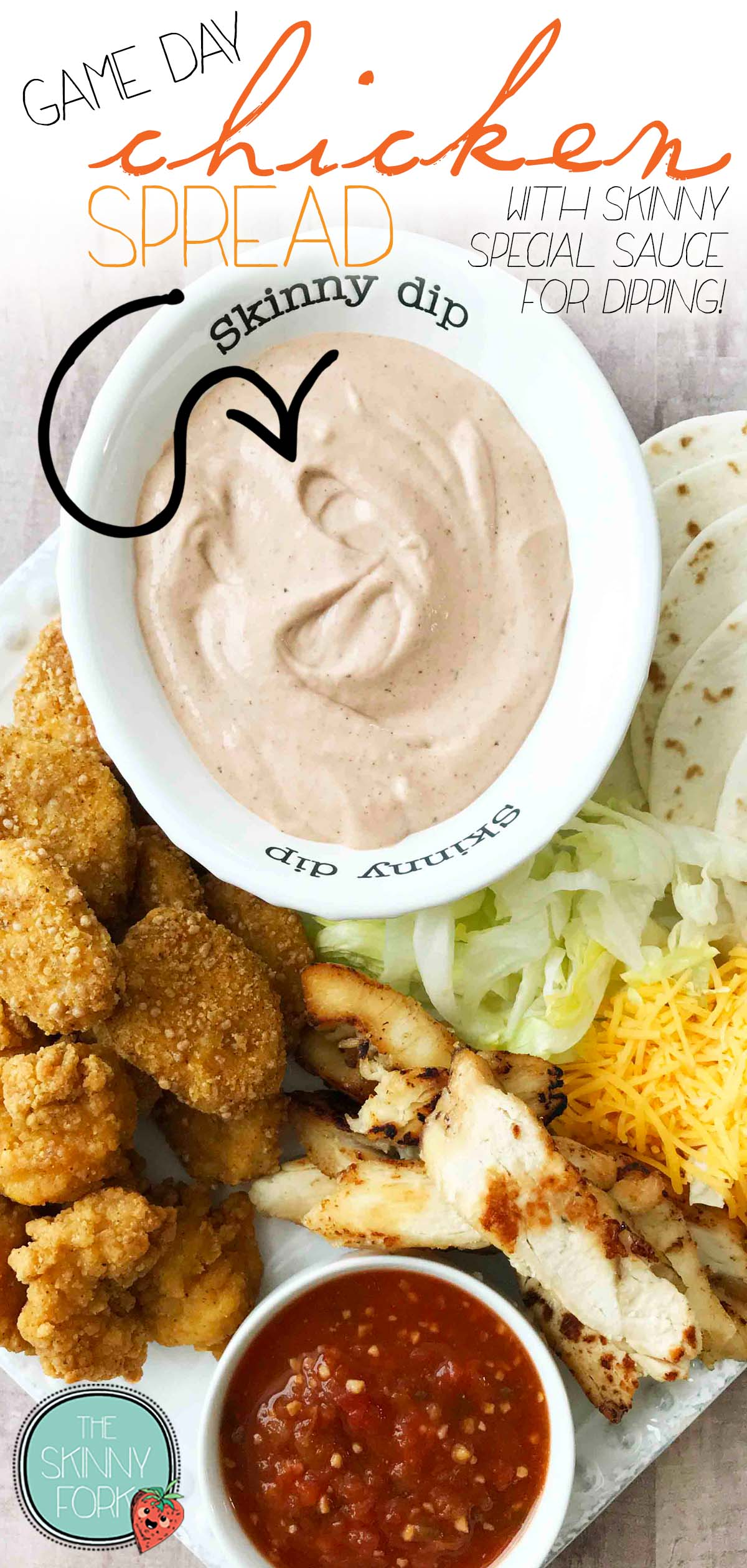Game Day Chicken Spread (With Skinny Special Sauce for Dipping!)