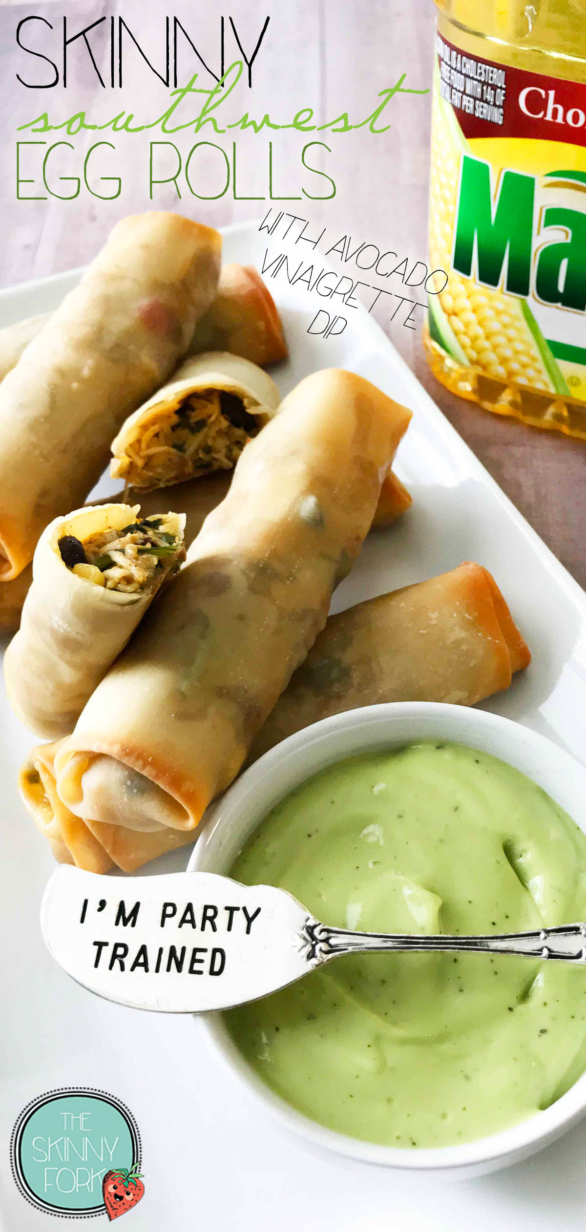 Skinny Southwest Egg Rolls + Avocado Vinaigrette Dip (Sponsored)