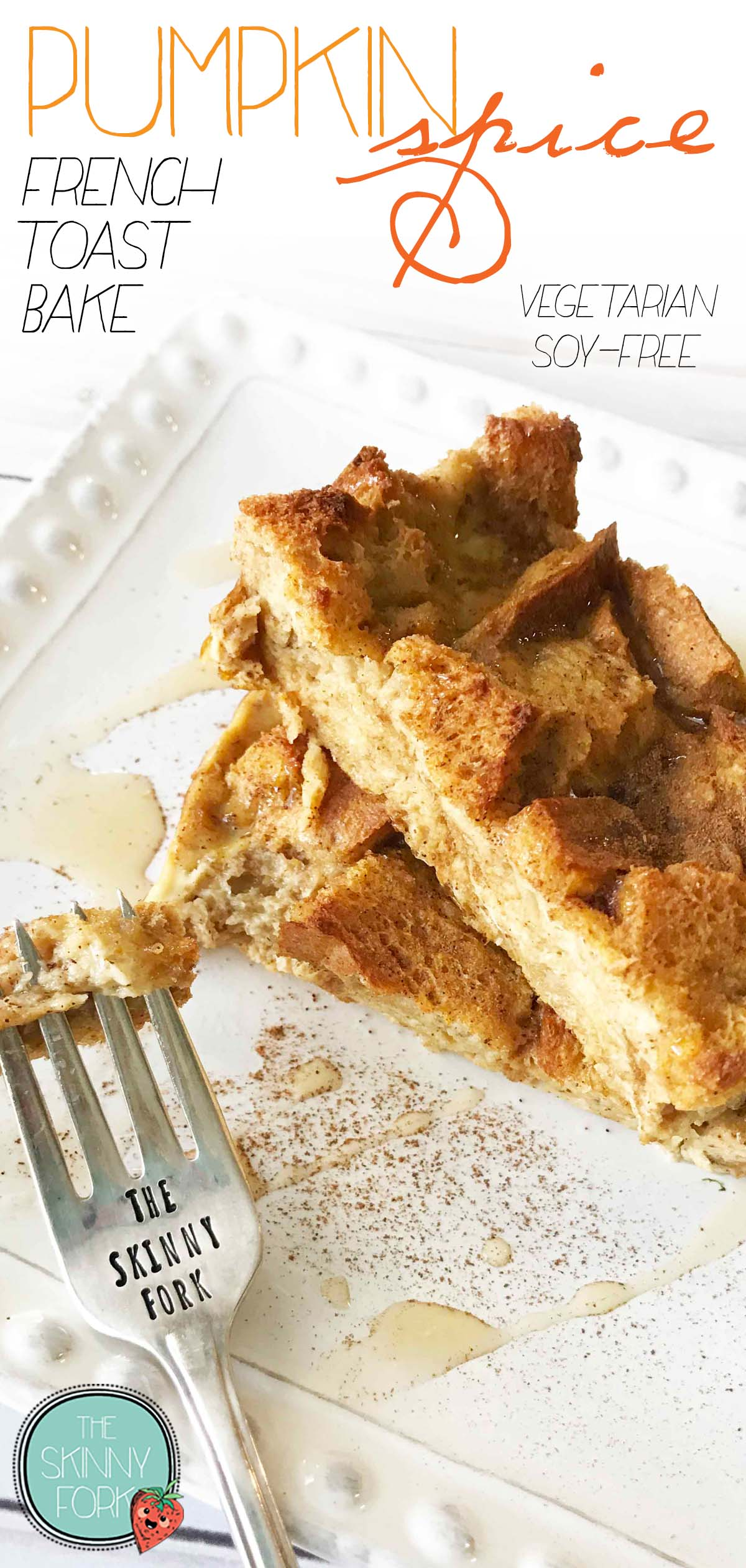 Pumpkin Spice French Toast Bake