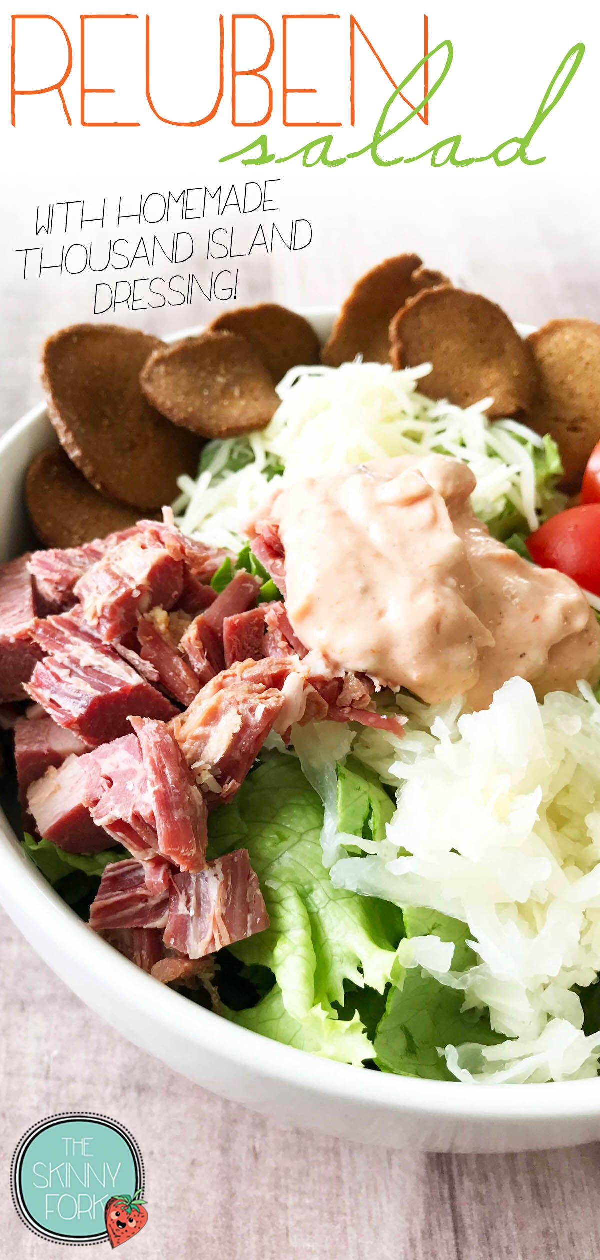 Reuben Salad + Homemade Thousand Island Dressing