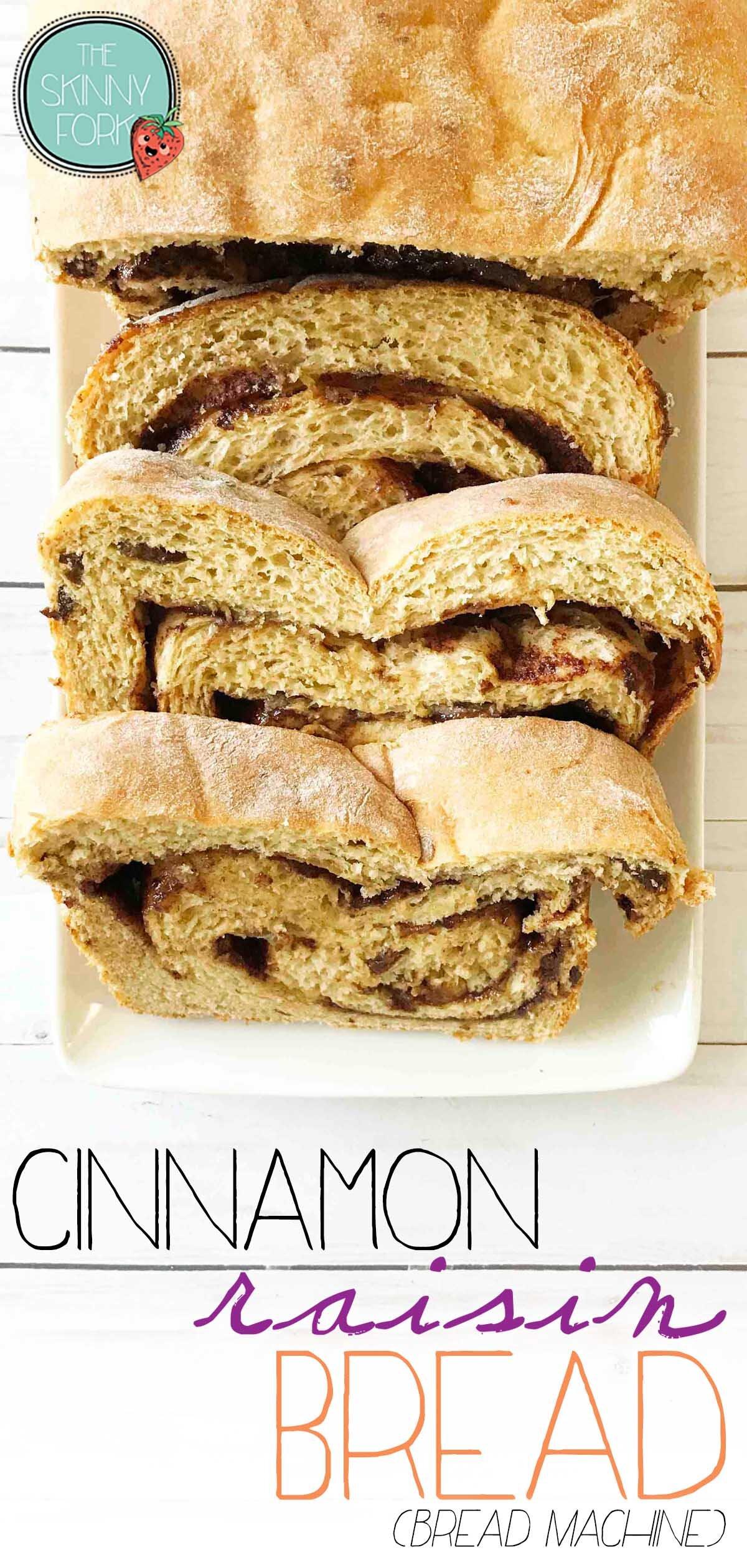 Cinnamon Raisin Bread (Bread Machine)