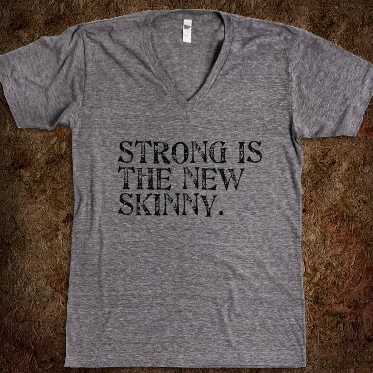 strong-is-the-new-skinny.american-apparel-unisex-v-neck-tee.athletic-grey.w760h760.jpg