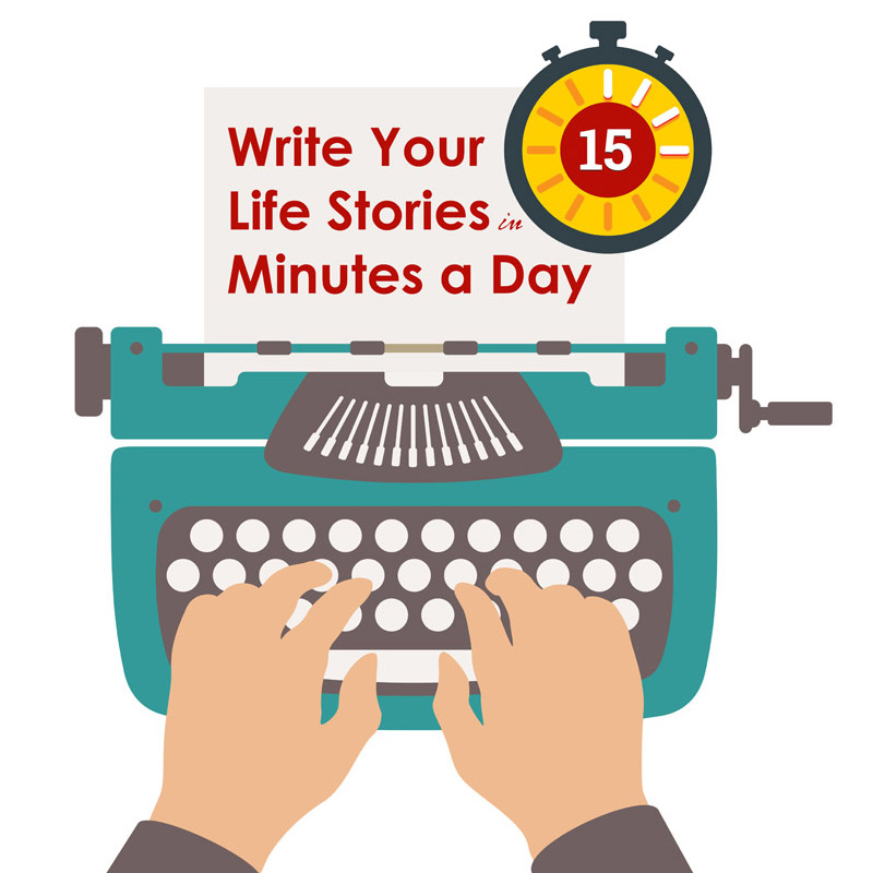 This year, write a memoir, autobiography, or personal history in just 15 minutes a day.