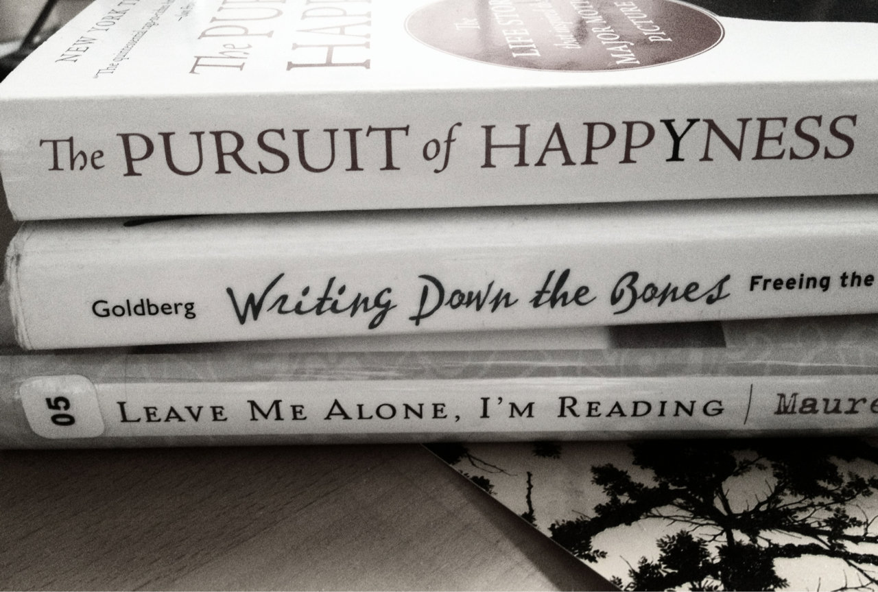 More #bookspinepoetry    On the Pursuit of Happyness, Writing Down the Bones. Just Leave Me Alone, I'm Reading.