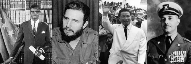 Political Targets Patrice Lumumba, Fidel Castro, NGO DIHN DIEM, and Rafael Trujillo RAN Afoul of US NAtional Policy