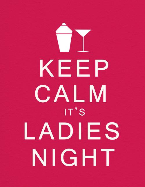 keep_calm_it__s_ladies_night.jpg