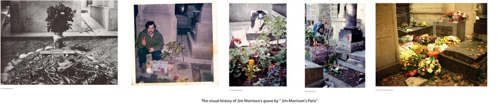 "© The visual history of Jim Morrison's grave / ""Jim Morrison's Paris"""