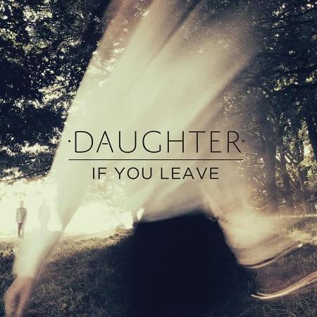 Daughter-If-You-Leave-Artwork.jpg
