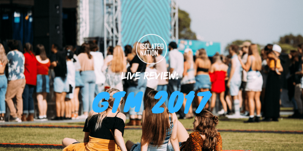 LIVE REVIEW: Groovin' The Moo 2017 | Isolated Nation