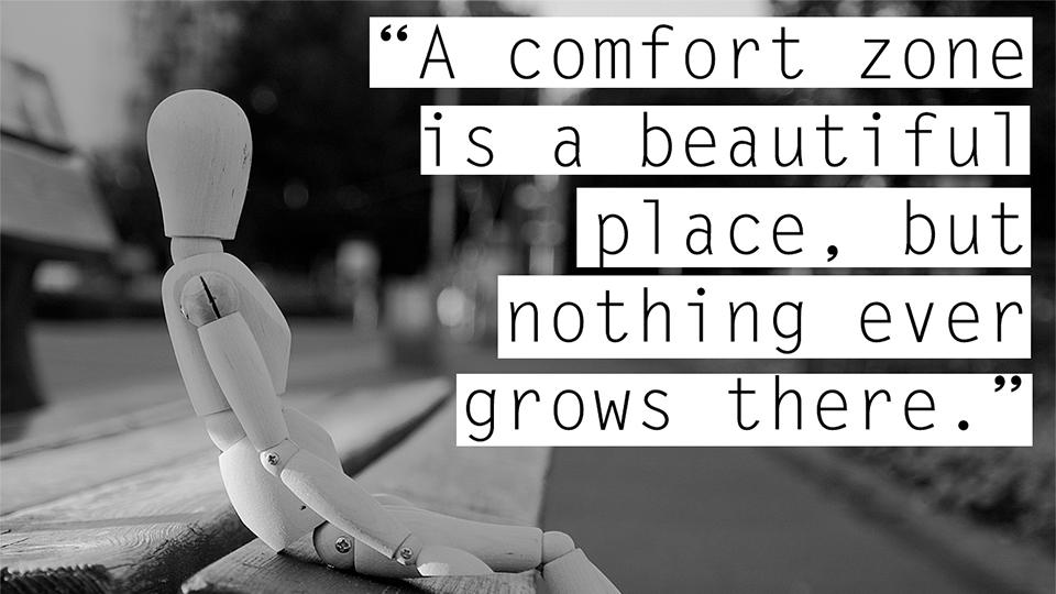 comfort zone 22.jpg