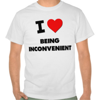 i_heart_being_inconvenient_tee_shirts-rb0a9637852fd4f959d3358a26daef251_804gy_324.jpg