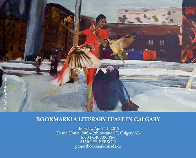 Eat, drink and be literary while helping build a new literary landmark in #Calgary. Featuring a 3-course dinner with wine pairings and special guest, poet Rosemary Griebel.  Full details here: https://www.projectbookmarkcanada.ca/news/yes  #CanLitTrail