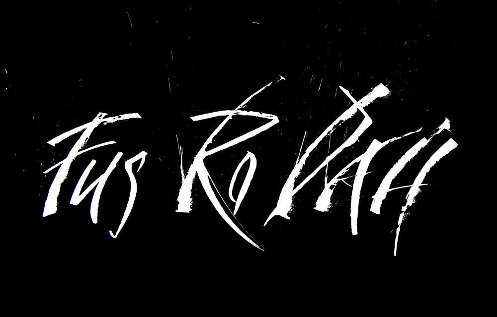 "Modern, Gestural Calligraphy | The Elder Scrolls V : Skyrim ""Fus Ro Dah"" Piece"