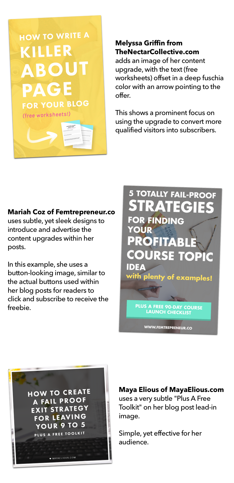 Examples of how incredible industry leaders introduce content upgrades in their blog post lead images. Click through to get the whole post! + a free Content Upgrade Worksheet!