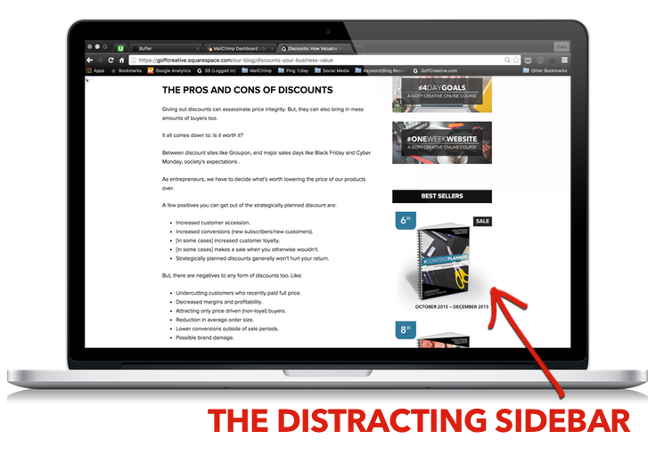 "An example of my previous ""distracting"" sidebar that had little positive outcomes for my readers and for my business. Click through to get the skinny on sidebars + a free workbook �"