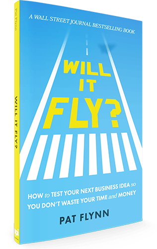 """Will It Fly?"" by Pat Flynn of SmartPassiveIncome.com"