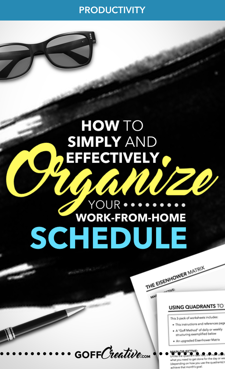 How to Simply and Effectively Organize Your Work-From-Home Mom Schedule
