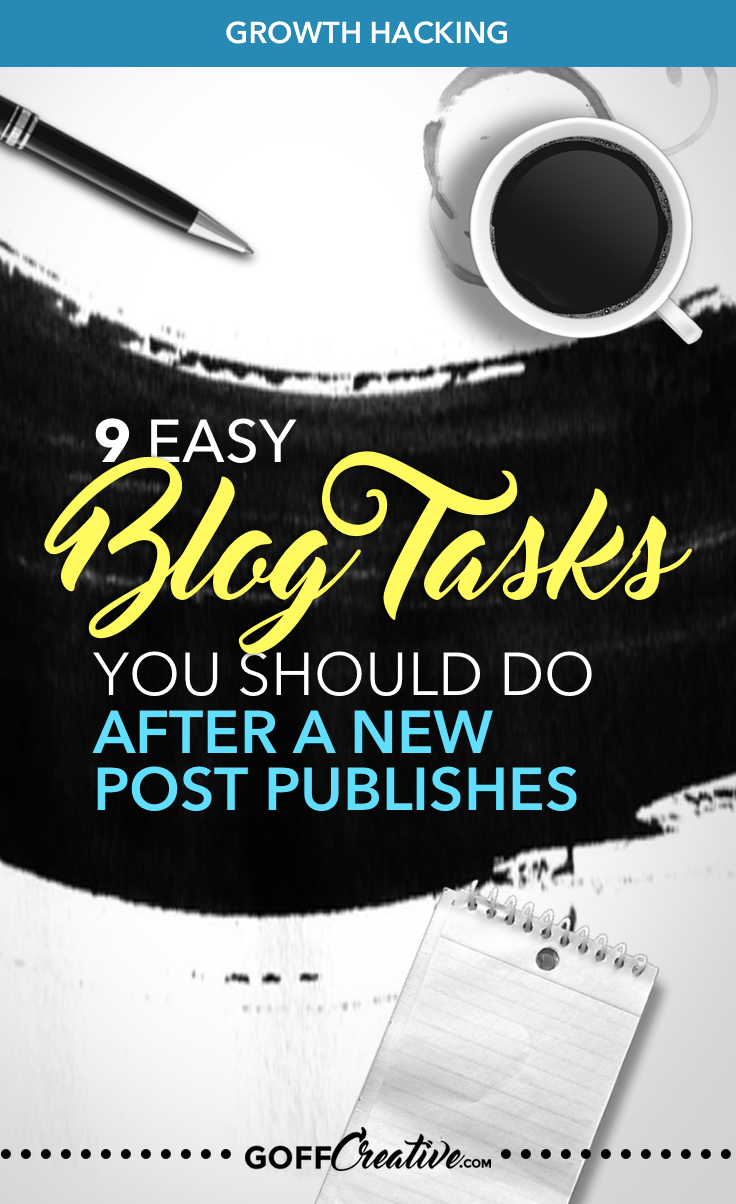 There's a simple way to get your latest blog posts seen, read, and taken action on faster. Here's my 9 easy tasks to do after each new blog post publishes. Click through to get the full strategy, or Pin this for later!