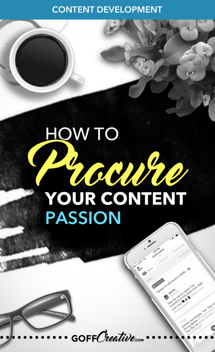 You CAN create a profitable blog from what you love. From your passion. Now to pull it out of yourself and discover it's profitability. Click through to get the steps to procure your blog content passion, or pin this for later!