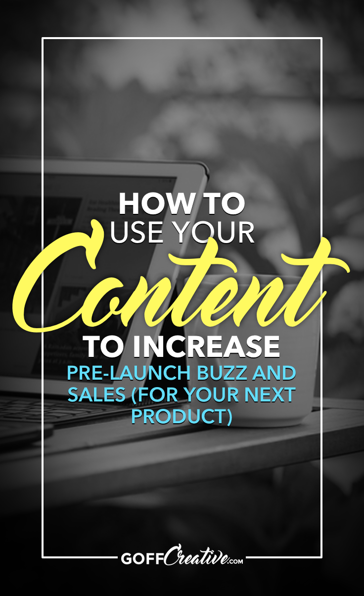 Are you utilizing your blog, email and social media content to pre-sell your next project? Click to get my 6-step walkthrough to generating buzz and buyers before you even launch your product. Or Save this for later!