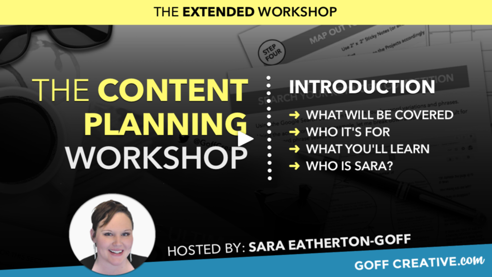 The video intro to the Content Planning Workshop by Sara Eatherton-Goff of GoffCreative.com and LifeViaSara.com