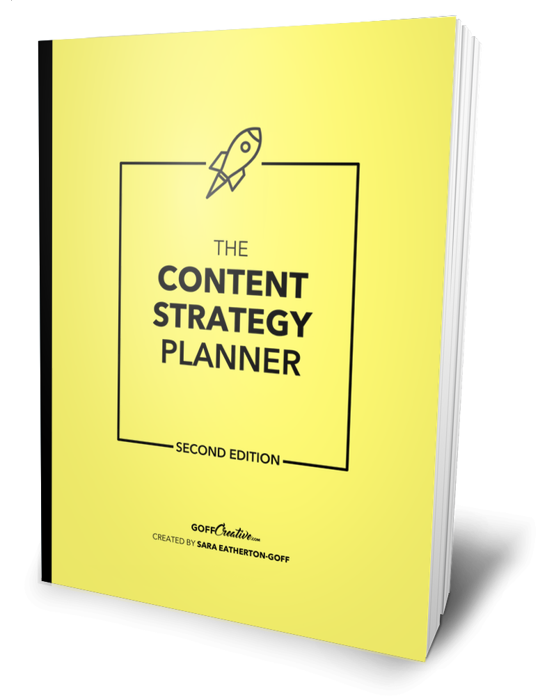 The Content Strategy Planner | Second Edition by Sara Eatherton-Goff of GoffCreative,com